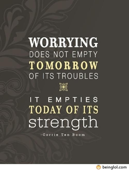 Quote About Worrying