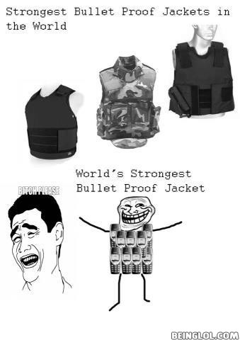 Strongest Bullet Proof Jacket!