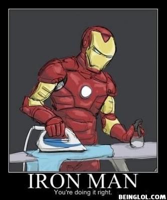 Iron Man At Work ! Lol