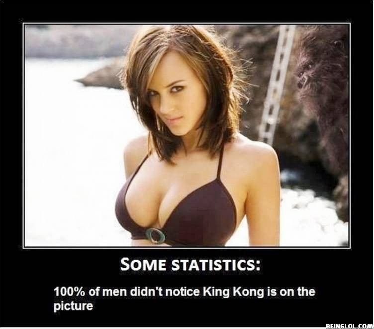 Didn't Notice King Kong?