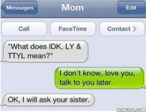Mom Shouldn't Do Texting!