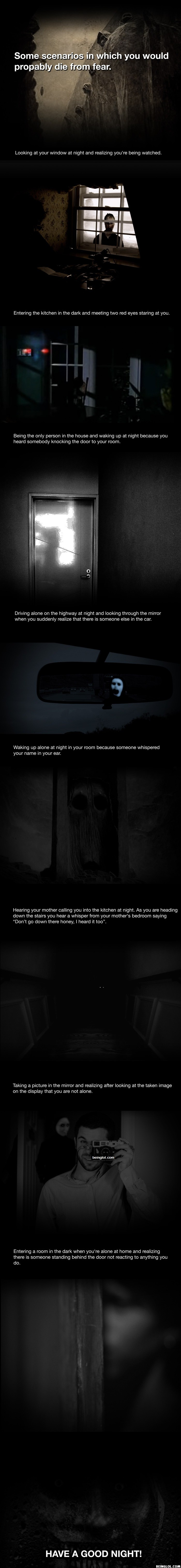 Scenarios In Which You Would Probably Die From Fear