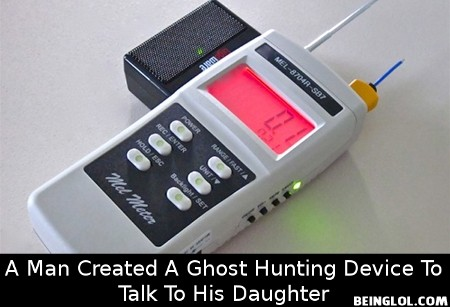 Did You Know That a Man Created a Ghost Hunting Device to