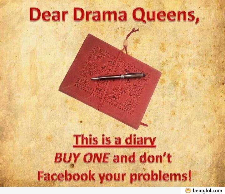 For Drama Queens
