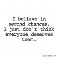 I Believe In Second Chances