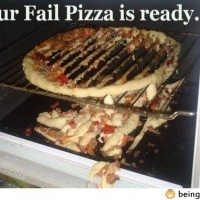 Your Fail Pizza Is Ready