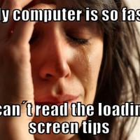 First World Gaming Problems