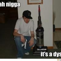 It's A Dyson