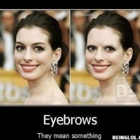 Eyebrows Are Everthing