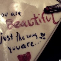 You Are Beautiful They Way You're