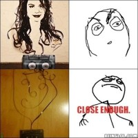 Close Enough !