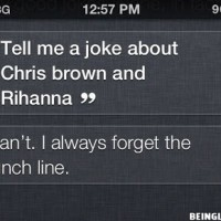 Siri, Tell Me A Joke About Chris Brown And Rihanna !