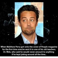 Did You Know That When Mattew Perry Got On The Cover Ot People Magazine....