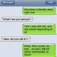 Grandma Is Literally Dead Right Now.