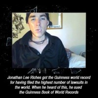 Did You Know That Jonathan Lee Riches Got The Guiness World Record For...