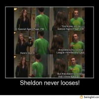 Sheldon Never Looses!