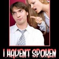 I Have'nt Spoken
