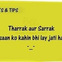 Tharrak Aur Sarrak..!!