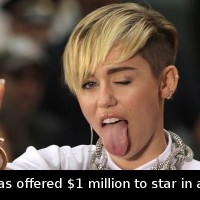 Did You Know That Miley Cyrus Was Offered $1m To …