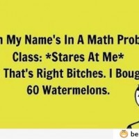 When My Name's In A Math Problem