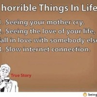 3 Horribble Things In Life