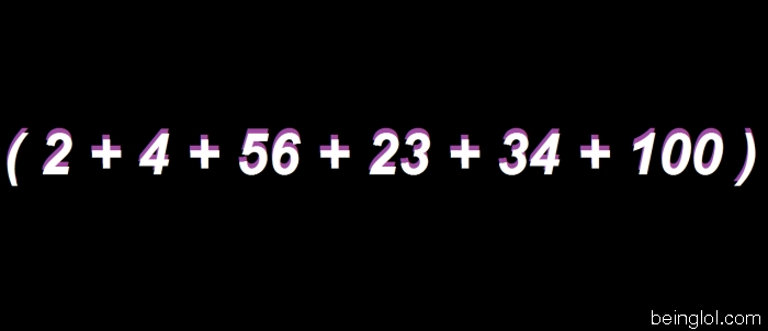 What Is 2 + 4 + 56 + 23 + 34 + 100 ?